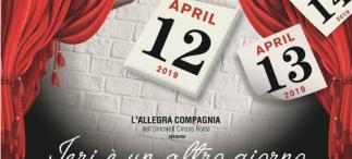"""Spettacolo Teatrale """"Ieri è un altro giorno"""" (12-13-14 aprile 2019) Allegra Compagnia"""